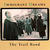 Trail Band: Immigrant Dreams
