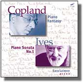 Copland: Piano Fantasy;  Ives: Piano Sonata no 1 / Laimon