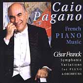 Caio Pagano - French Piano Music - Franck, Debussy, et al