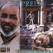 Respighi's Rome / James DePreist, Oregon Symphony