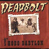 Deadbolt: Hobo Babylon *