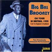 Big Bill Broonzy: On Tour in Britain, 1952: Live in England and Scotland