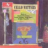 Cello Matters - Pitombeira, Schnyder, et al / Dennis Parker