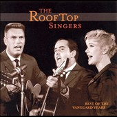 Rooftop Singers: Best of the Vanguard Years