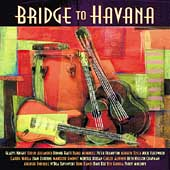 Various Artists: Bridge to Havana