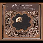 Prince Po: The Slickness [Digipak]