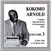 Kokomo Arnold: Complete Recorded Works, Vol. 3 (1936-1937)