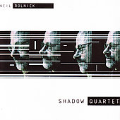 Rolnick: Shadow Quartet