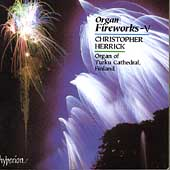 Organ Fireworks Vol 5 / Christopher Herrick