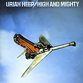 Uriah Heep: High and Mighty [Bonus Tracks]