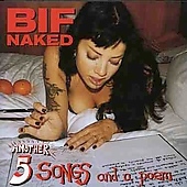 Bif Naked: Another 5 Songs and a Poem [EP]