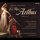 Chausson: Le Roi Arthus / Botstein, Schroeder, et al