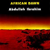 Abdullah Ibrahim: African Dawn