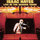 Isaac Hayes: Live at the Sahara Tahoe