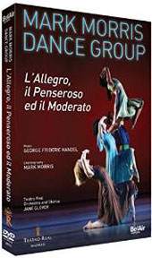 Handel: L'Allegro, il Penseroso ed il Moderato, a pastoral ode - after poems by John Milton; Choreography by Mark Morris / Sarah-Jane Brandon, soprano; James Gilchrist, tenor [DVD]