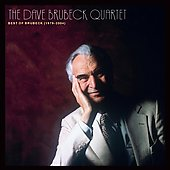 Dave Brubeck: The Best of the Dave Brubeck Quartet: 1979-2004