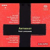 Langgaard: Antikrist / Dausgaard, Byriel, et al
