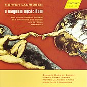 Lauridsen: O magnum mysterium / Matt, Europe Chamber Choir