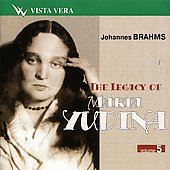 The Legacy of Maria Yudina Vol 5 - Johannes Brahms
