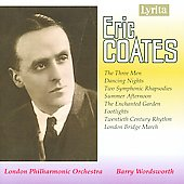 Coates: Three Men, Dancing Nights, Rhapsodies / Wordsworth
