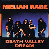 Meliah Rage: Death Valley Dream