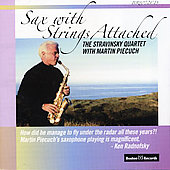 Sax With Strings Attched / Piecuch, Shustin, Lisniak, et al