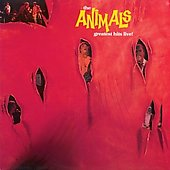 The Animals: Greatest Hits Live!