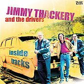 Jimmy Thackery & the Drivers: Inside Tracks *