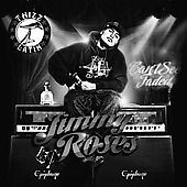Jimmy Roses: Can't See Faded [PA] *