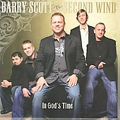 Second Wind/Barry Scott (Bluegrass): In God's Time