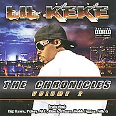 Lil' Keke: The Chronicles, Vol. 2 [PA]