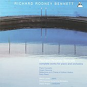 Richard Rodney Bennett: Complete Works for Piano & Orchestra / Jones, Angus, RT&Eacute; National Symphony of Ireland