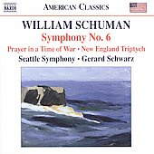 Wiliam Schuman: Symphony no 6, Prayer In Time