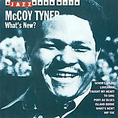 McCoy Tyner: What's New?