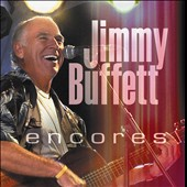 Jimmy Buffett: Encores: Live