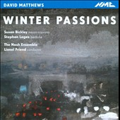 David Matthews: Winter Passions / Nash Ensemble
