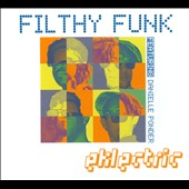 Filthy Funk: Eklectric [Digipak]