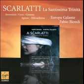 Alessandro Scarlatti: La Sanctissima Trinit&agrave; / Fabio Biondi