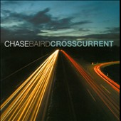 Chase Baird: Crosscurrent