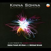 Michael Brook/Rahat Fateh Ali Khan (Singer): Kinna Sohna: How Beautiful!: A Live Tribute To Nusrat Fateh Ali Khan