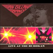 Ian Gillan Band: Live at the Budokan [Special Edition]