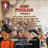 Foulds: Orchestral Music Vol. 2