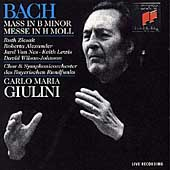 Bach: Mass in B Minor / Giulini, Bavarian RSO & Chorus