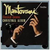 Mantovani: Classical Encores/Christmas Album