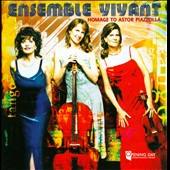Homage to Astor Piazzolla / Ensemble Vivant