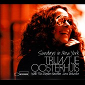 Trijntje Oosterhuis/Clayton-Hamilton Jazz Orchestra: Sundays in New York [Digipak]