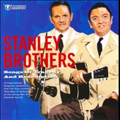 The Stanley Brothers: Songs of Tragedy and Redemption