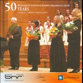 50 Years of the Bulgarian Natinal Radio Children's Choir