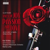 Uljas Pulkkis: Tales of Joy, Passion, and Love / Kari Kriikku, clarinet;