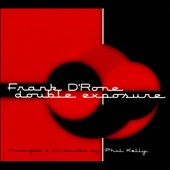 Frank D'Rone: Double Exposure [Digipak] *